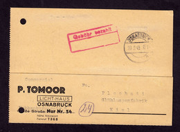 DR Postkarte OSNABRÜCK - Kiel - 20.9.45 - Gebühr Bezahlt Mit Leerem Unterteil V. Lichthaus P. Tomoor An Glühlampenfabrik - Storia Postale