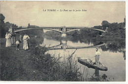 CPA   LA TOMBE  Le Pont Sur La Petite Seine - Altri Comuni
