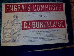"""Vieux Papier Buvard D'occasion  Engrais Composés De La  """" Cie Bordelaise """" - E"""