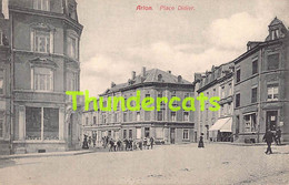 CPA ARLON PLACE DIDIER - Arlon