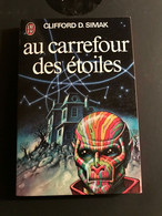 J'AI LU S.F. N° 847    Au Carrefour Des étoiles    Clifford D. SIMAK    223 PAGES - 1978 - J'ai Lu
