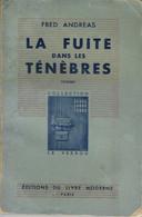 La Fuite Dans Les Ténèbres Par Fred Andreas - Le Verrou (1ère Série) N°4 - Ferenczi, 1944 - Unclassified