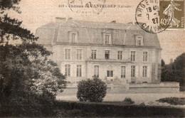 619. - Château De CANTELOUP  (Calvados). - A Circulé En 1927.  ETAT NEUF.  Voir SCANS Recto-verso - Other Municipalities