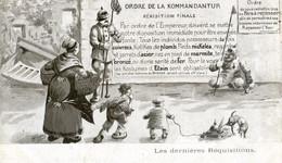 Militaria - Propagande - Ordre De La Kommandantur - Rekisistion Finale - Dernières Requisitions - Illustrateur Hippas - Patriotic