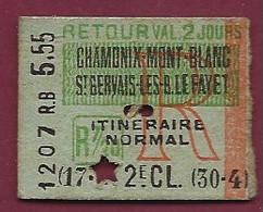 181220 - TICKET CHEMIN DE FER TRAM - CHAMONIX MONT BLANC ST GERVAIS LES B LE FAYET Retour Itineraire Normal 2e Classe - Europa