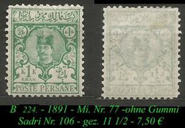 1891 - Mi. Nr. 77 -  Sadri Nr. 106 - Gez. 11 1/2 - Ohne Gummi - Irán