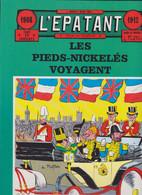 L'épatant  Les Pieds Nickelés Voyagent    (Editions Henri Veyrier) - Pieds Nickelés, Les