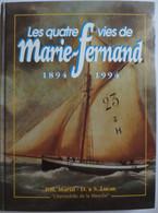 Le Havre - Livre - Les Quatre Vies De Marie - Fernand - L'Hirondelle De La Manche - PH.Marin - D & S. Lucas - Bateaux
