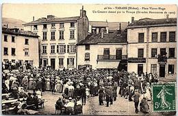69 - TARARE -- Place Victor Hugo - Un Concert Donné Par La Troupe 1909 - Tarare
