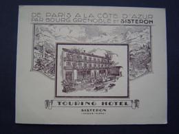 DEPLIANT TOURISME Ancien : TOURING HOTEL - BONNET / SISTERON ( ALPES HAUTE PROVENCE ) - Tourism Brochures