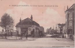 Marc En Baroeul Le Croise Laroche Boulevard De Lille - Marcq En Baroeul