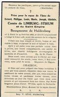 GAND / HULDENBERG / LIEGE - Evrard Philippe Comte De LIMBURG-STIRUM Et Du Saint Empire - Bourgmestre - °1868 Et +1938 - Devotion Images