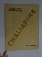 Programme Theatre National Opéra Comique 1932 Chaliapine ............. 201215-35 - Programma's