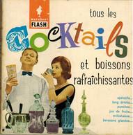 Marabout Flash N°58 : Tous Les Cocktails Et Boissons Rafraîchissantes (1960) - Gastronomia