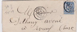 LAC De Laigle (61) Pour Evreux (27) - 7 Novembre 1877 - Timbre YT79 - CAD Rond Type 17 - 1877-1920: Periodo Semi Moderno