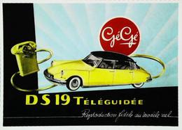 ► Carte Postale Publicité -  Automobile DS 19 Téléguidée Gégé - Reproduction - Pubblicitari