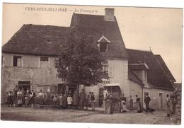 VERS SOUS SELLIERE - La Fromagerie . - Otros Municipios