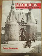 Mechelen Kroniek Van Een Stad 160 Blz Velodroom Eerste Wereldoorlog Tweede Wereldoorlog - History