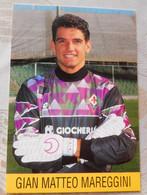 Gian Matteo Mareggini # Fiorentina # Calcio - Cartoncino- Sponsor Giocheria - Voetbal