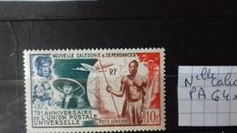 NOUVELLE CALEDONIE   75ème Anniversaire De L'U.P.U.   PA 64 ** - Unused Stamps