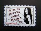 OBLITERE FRANCE ANNEE 2011 N° 546 SERIE FEMME DE L'ETRE DE MISS TIC JE NE ME SUIS PAS LAISSE DEFAIRE AUTOCOLLANT ADHESIF - Gebruikt