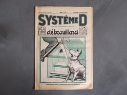 REVUE SYSTEME D.ANNEE 1925.NICHE A CHIEN POUR FAIRE UNE RUCHE .PUBLICITES SUR LA DERNIERE PAGE.ETC. - Basteln
