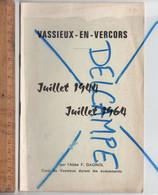 Livret 14 Pages VASSIEUX EN VERCORS Juillet 1944 1964 Par L'abbé Gagnol Curé Pendant La Guerre Résitance WWII - Documenti Storici