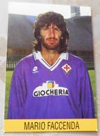 Mario Faccenda  # Fiorentina # Calcio - Cartoncino- Sponsor Giocheria - Voetbal
