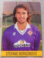 Stefano Borgonovo # Fiorentina # Calcio - Cartoncino- Sponsor Giocheria - Soccer