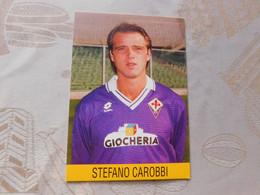Stefano Carobbi # Fiorentina # Calcio - Cartoncino- Sponsor Giocheria - Voetbal