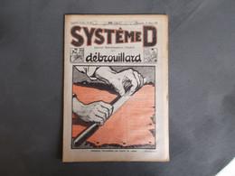 REVUE SYSTEME D.ANNEE 1926.PREPARER UNE PEAU DE LAPIN.NOMBREUSES ASTUCES..PUBLICITES SUR LA DERNIERE PAGE.ETC....... - Bricolage / Técnico