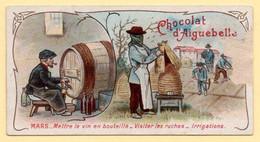 """Chromo """"Chocolaterie D'Aiguebelle"""". Thème Les Mois : Mars, Mettre Le Vin En Bouteilles, Visiter Les Ruches, Irriger. - Aiguebelle"""