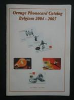 Orange Phonecard Catalogue Belgium. - Books & CDs