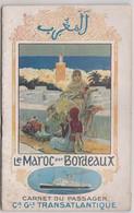 Carnet Du Passager Bordeaux Le Maroc Compagnie Générale Transatlantique 1920 36 P Illustrations Publicités - Dépliants Turistici