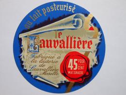 A-57055a - étiquette De Fromage LE LAUVALLIERE Moselle - Formaggio