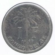 CONGO - ALBERT II * 1 Frank 1925 Fr * Z.Fraai * Nr 10144 - 1910-1934: Albert I