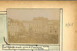 Charleroi  Cortège Du Mardi Gras 1902 Et Tour De L'Hôtel De Ville  2 Photos Sur Carton - Charleroi