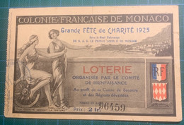MONACO - Fête De Charité 1925 - - Loterijbiljetten
