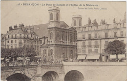 25  Besancon  Pont Battant Et   Eglise De La Madeleine - Besancon