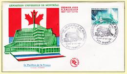 VaJ101 FDC Exposition Universelle MONTREAL Pavillon FRANCE Architecte FAUGERON P.T.T  28 Avril Au 27 Octobre 1967 - 1960-1969