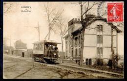 54. MEURTHE ET MOSELLE - LONGWY. Belle-Vue. Tramway. - Longwy