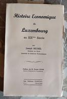 Histoire économique Du Luxembourg Au XIX ème Siècle, J. Michel - Belgique