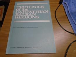 TECTONICS OF CARPATHIAN BALKAN REGIONS, CARPATHIANS OF CZECHOSLOVAKIA GEOLOGICAL INSTITUTE OF DIONYZ STUR, BRATISLAVA 74 - Earth Science