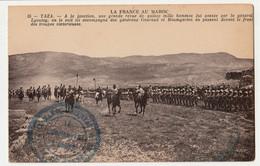 CPA La France Au Maroc TAZA Grande Revue, Généraux Gouraud Et Baumgarten RARE  NON CIRCULEE+ TAMPON MILITAIRE  BLEU - Other Wars