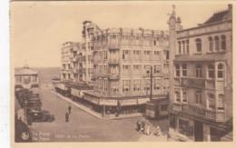 DE PANNE /  HOTEL DE LA PANNE / TRAM  / TRAMWAYS - De Panne