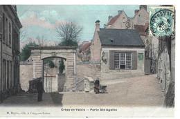 CPA   CREPY En VALOIS  Porte Sainte - Agathe - Crepy En Valois
