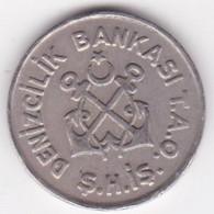 Turquie Jeton 1950 1960 Banque Turque Maritime - Professionals / Firms