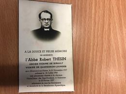 Abbe Robert Thesin Vicaire Sirault Quaregnon-Lourdes *1917 Montroeul-sur-Haine +1957 Clinique Frameries Imp Boussu - Avvisi Di Necrologio