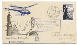 PARIS GARE DU NORD 1953/N° 941  Première Liaison Postale Par Hélicoptère LILLE-BRUXELLES... - Luftpost