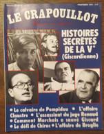 Le Crapouillot_ Nouvelle Série_n°50_histoires Secrète De La Ve (Giscardienne)_1979 - Politics
